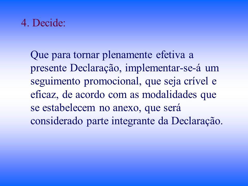 4. Decide: