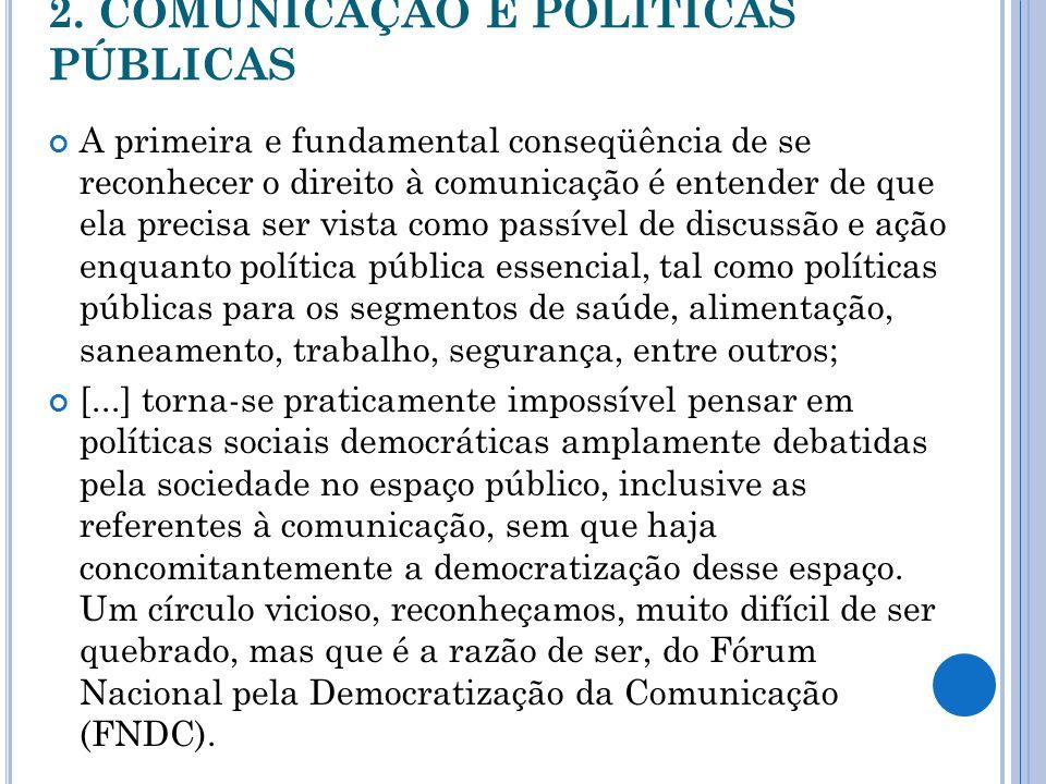 2. COMUNICAÇÃO E POLÍTICAS PÚBLICAS