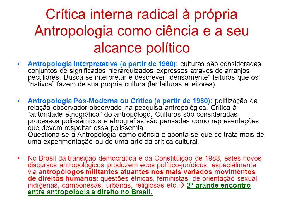 Crítica interna radical à própria Antropologia como ciência e a seu alcance político
