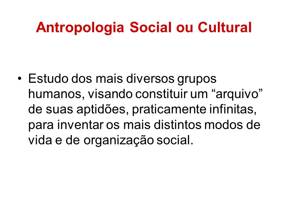 Antropologia Social ou Cultural