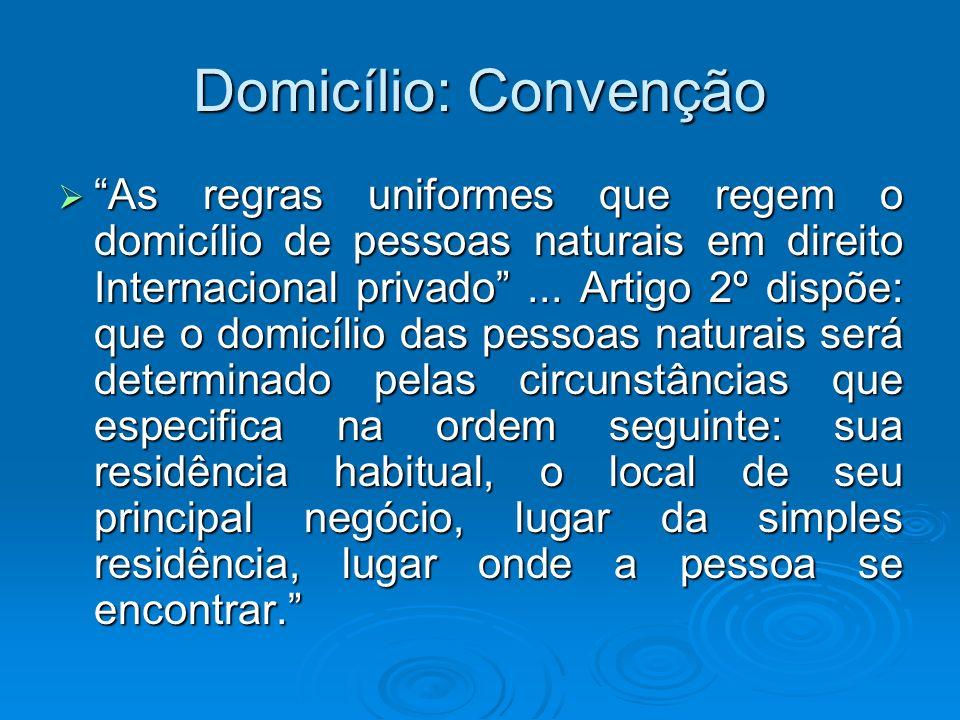 Domicílio: Convenção