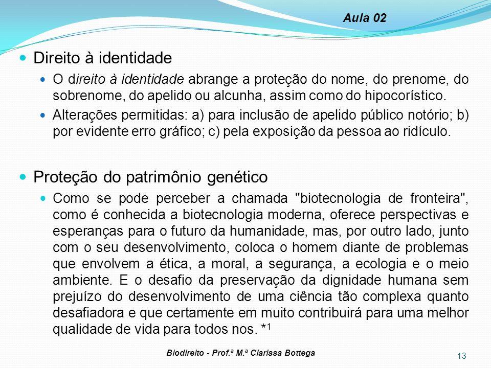 Proteção do patrimônio genético