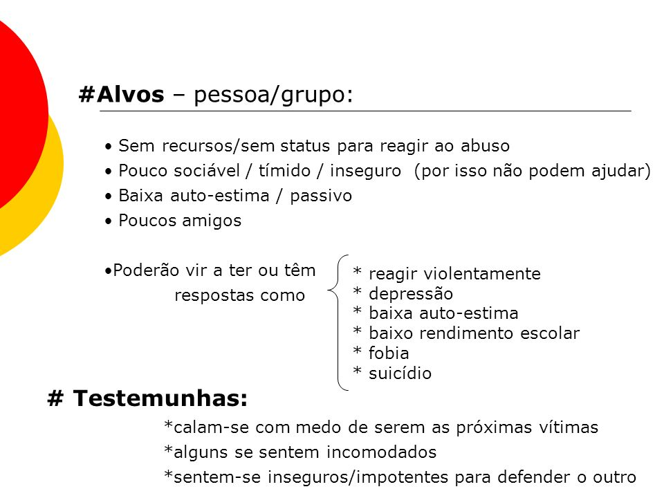 #Alvos – pessoa/grupo: