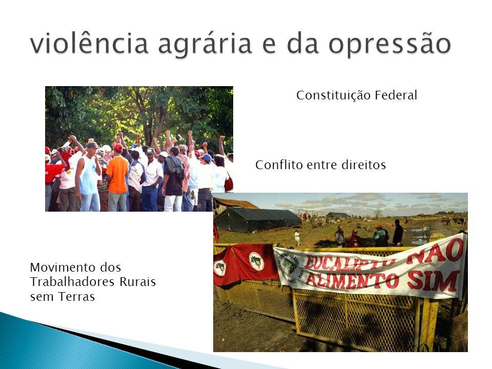 violência agrária e da opressão