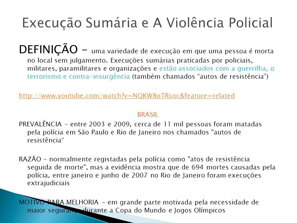 Execução Sumária e A Violência Policial
