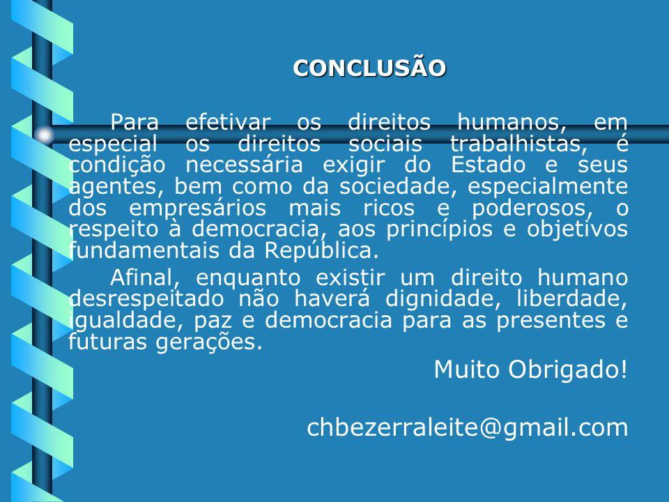 Muito Obrigado! chbezerraleite@gmail.com CONCLUSÃO