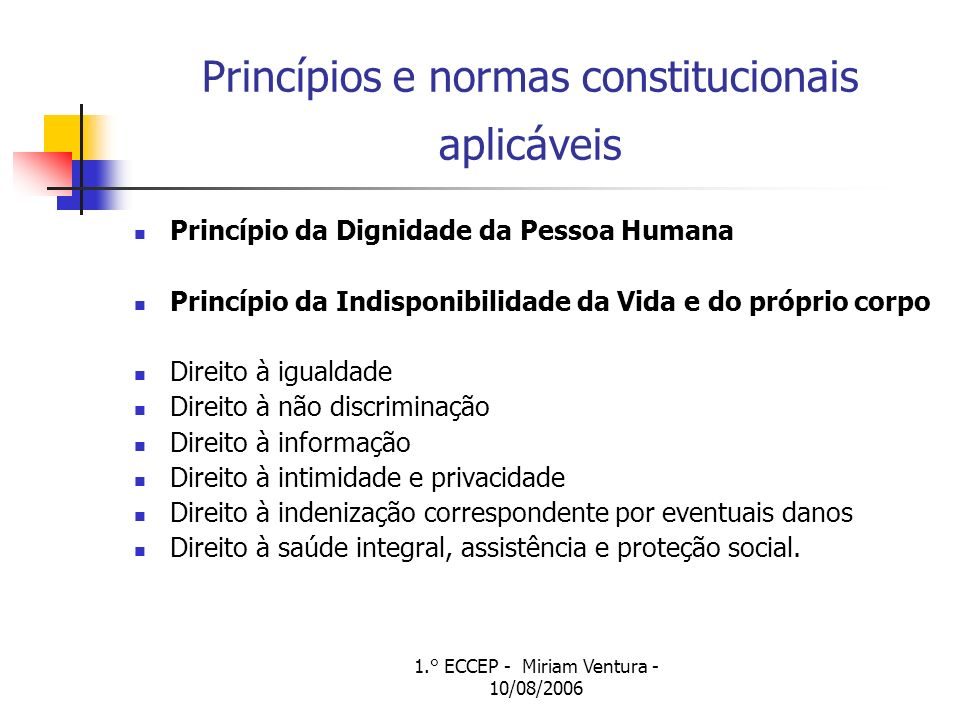 Princípios e normas constitucionais aplicáveis