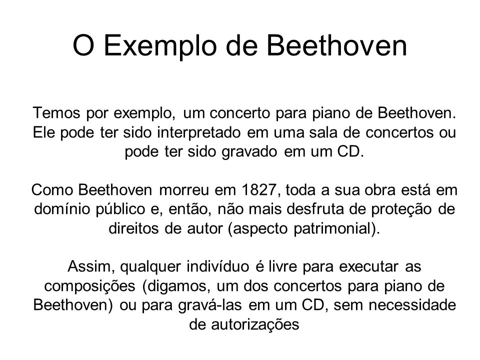 Temos por exemplo, um concerto para piano de Beethoven.