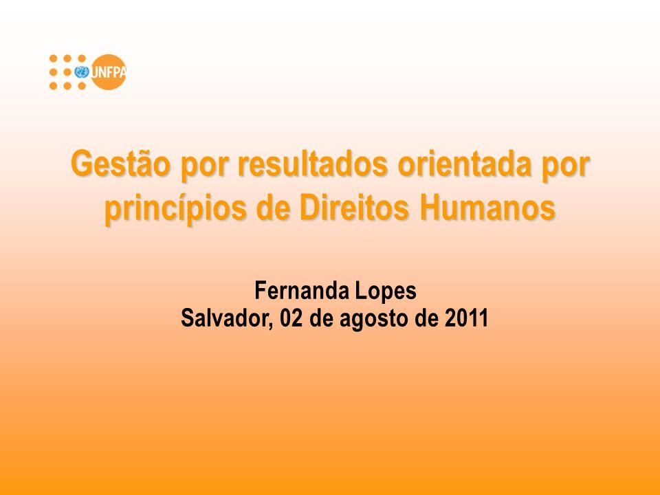 Gestão por resultados orientada por princípios de Direitos Humanos