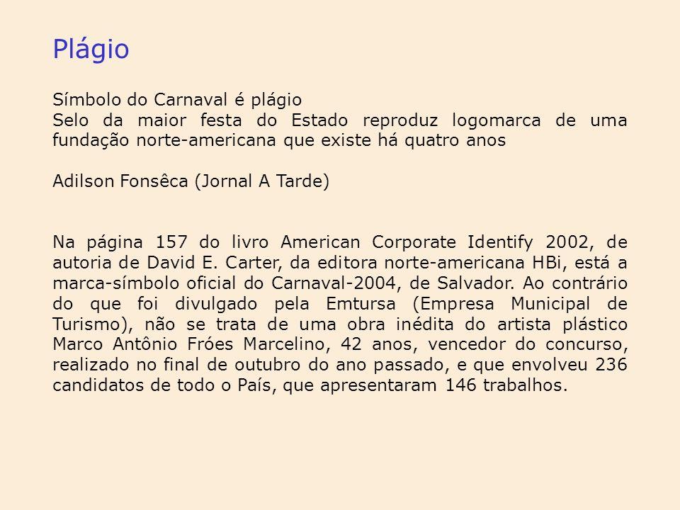 Plágio Símbolo do Carnaval é plágio