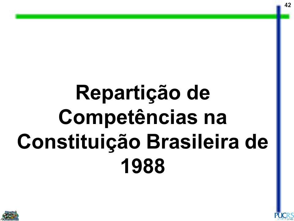 Repartição de Competências na Constituição Brasileira de 1988