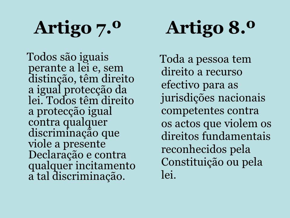 Artigo 7.º Artigo 8.º