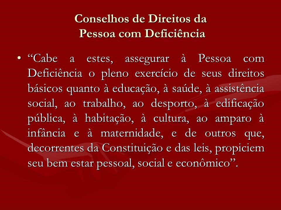 Conselhos de Direitos da Pessoa com Deficiência