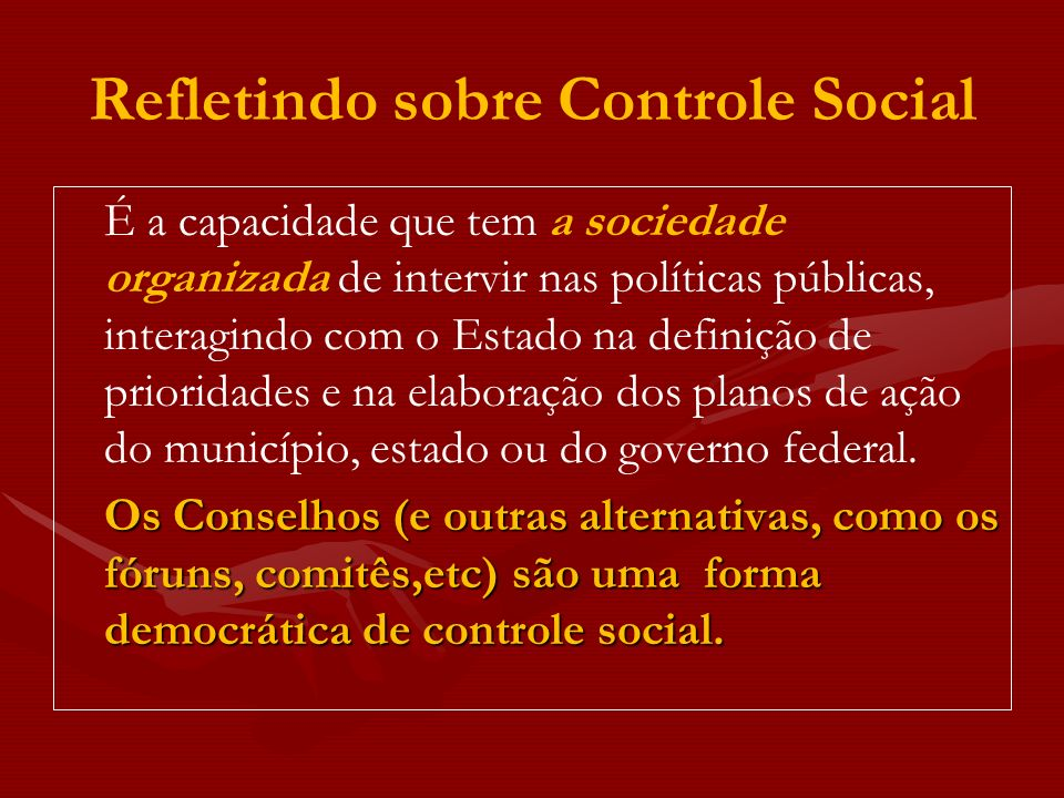 Refletindo sobre Controle Social