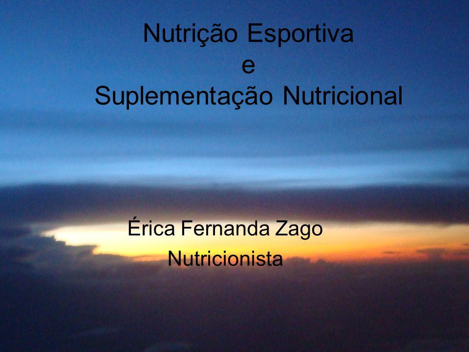 Nutrição Esportiva e Suplementação Nutricional