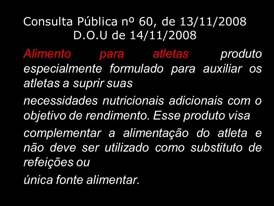 Consulta Pública nº 60, de 13/11/2008 D.O.U de 14/11/2008