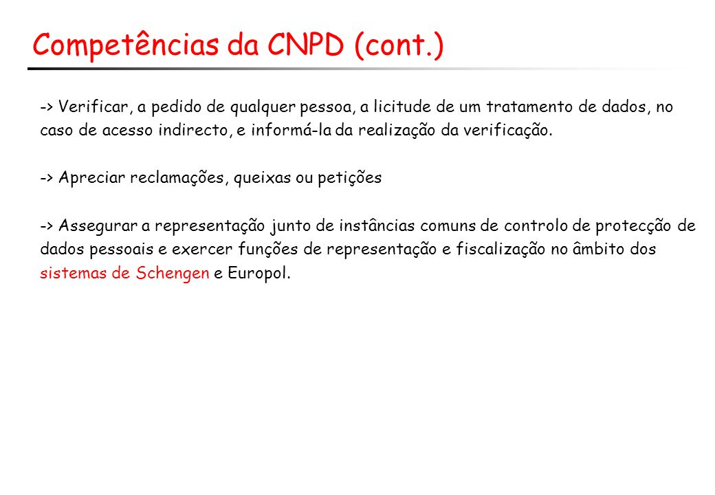 Competências da CNPD (cont.)