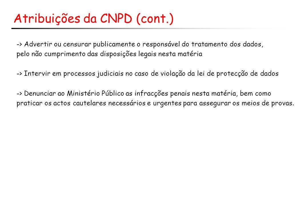 Atribuições da CNPD (cont.)