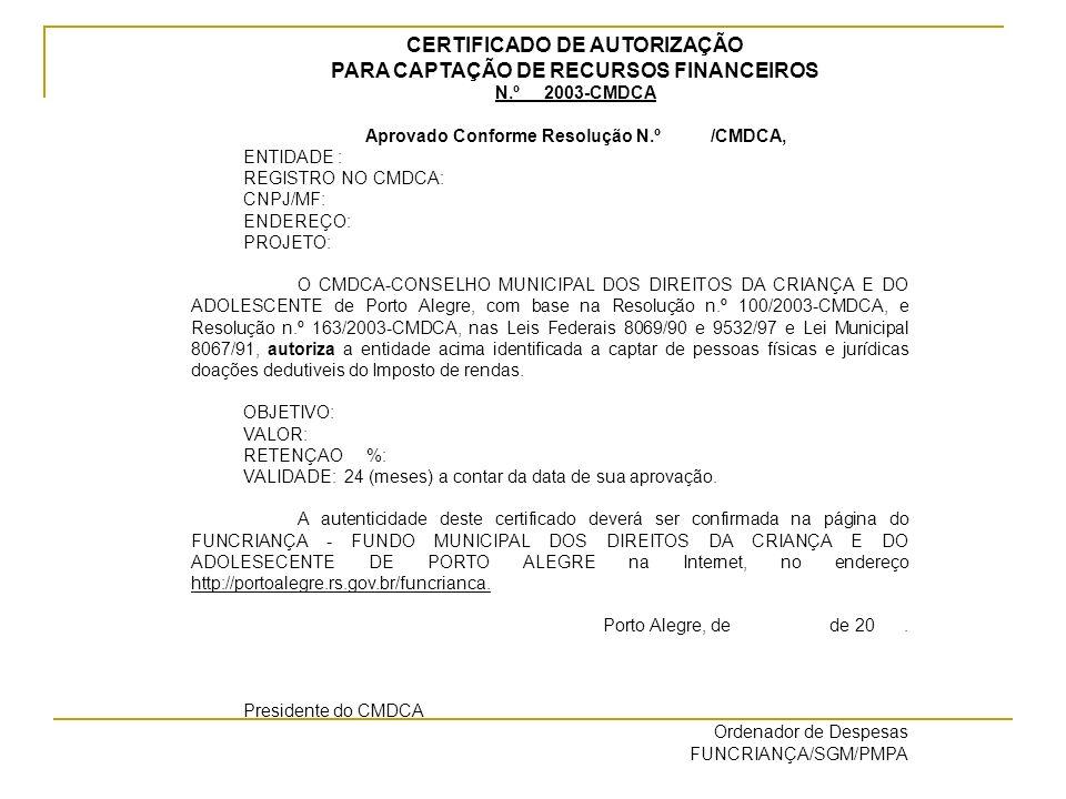 CERTIFICADO DE AUTORIZAÇÃO PARA CAPTAÇÃO DE RECURSOS FINANCEIROS