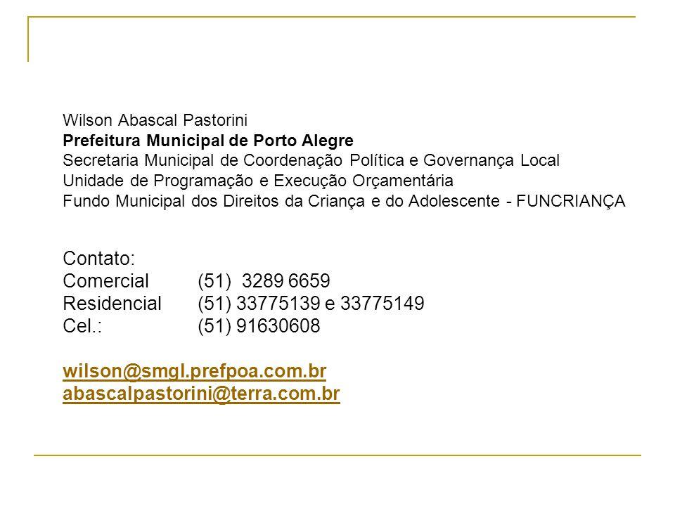 Contato: Comercial (51) 3289 6659 Residencial (51) 33775139 e 33775149