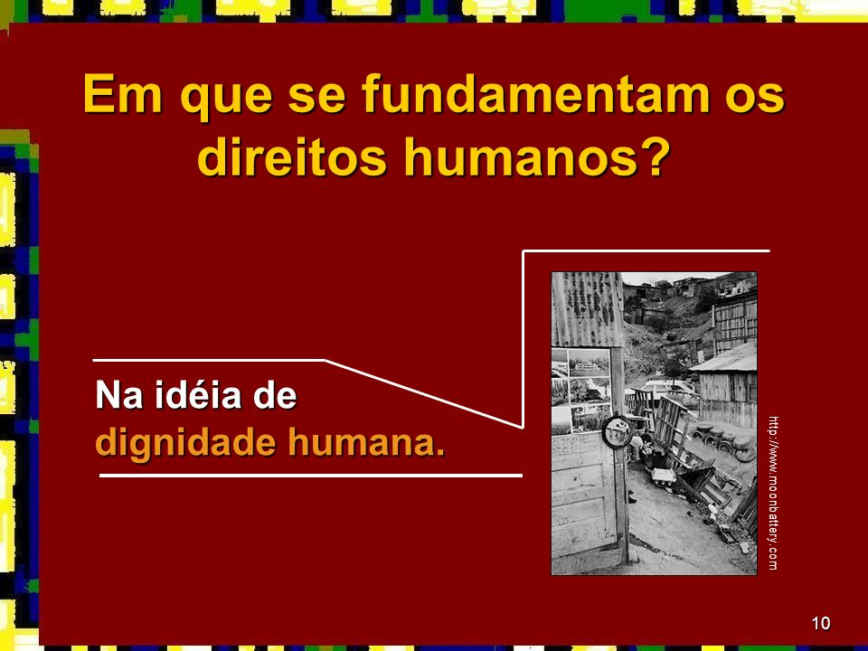 Em que se fundamentam os direitos humanos