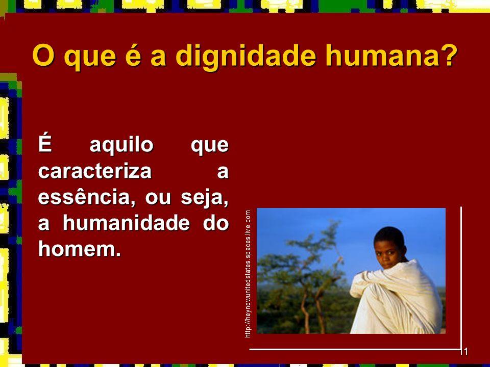 O que é a dignidade humana