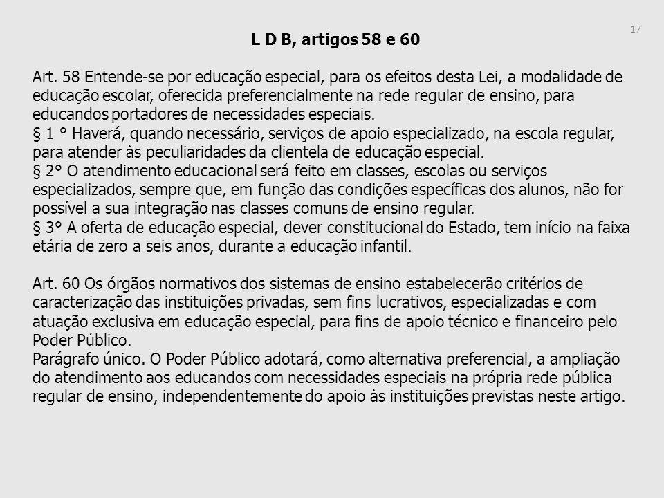 L D B, artigos 58 e 60