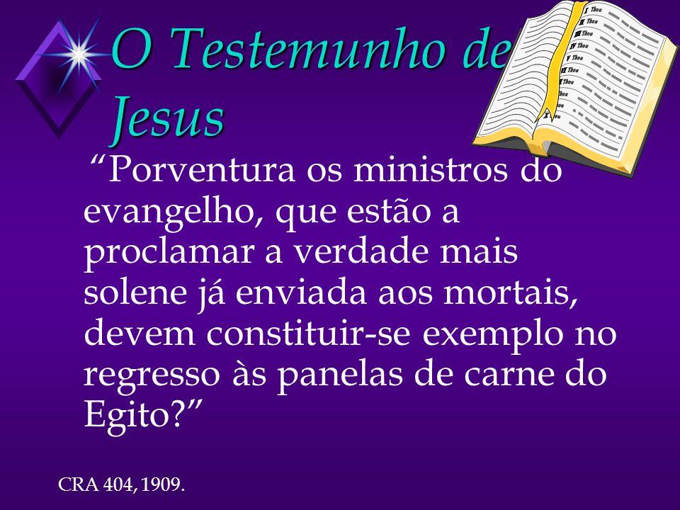 O Testemunho de Jesus
