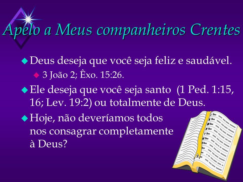 Apelo a Meus companheiros Crentes