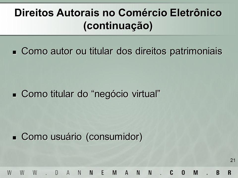Direitos Autorais no Comércio Eletrônico (continuação)