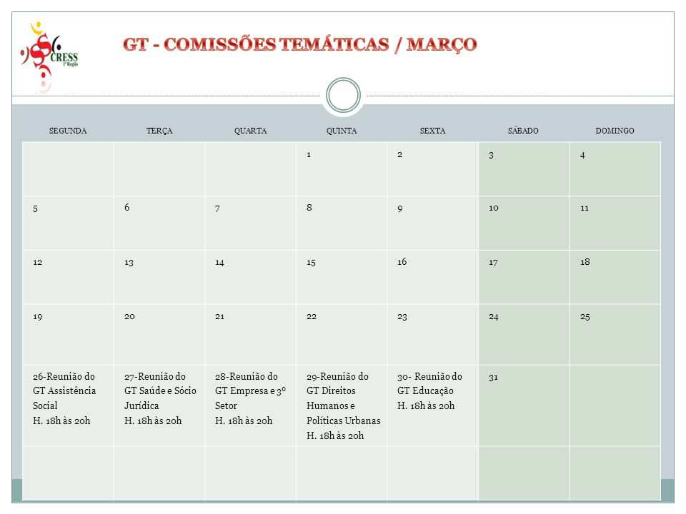 GT - COMISSÕES TEMÁTICAS / MARÇO