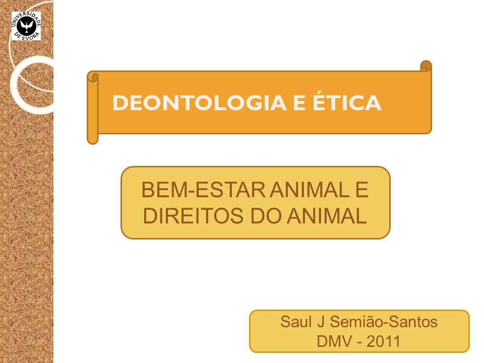 BEM-ESTAR ANIMAL E DIREITOS DO ANIMAL