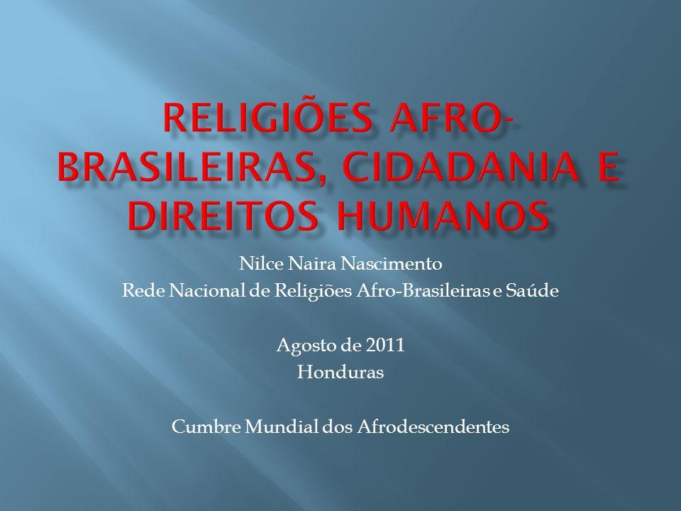 Religiões Afro-brasileiras, cidadania e direitos humanos