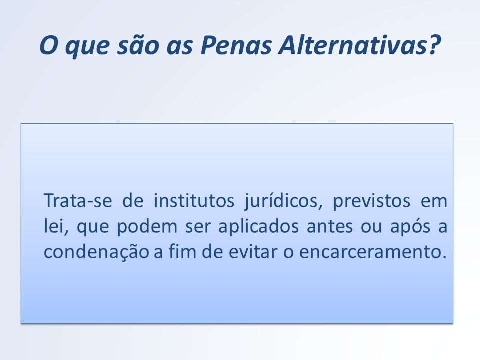 O que são as Penas Alternativas
