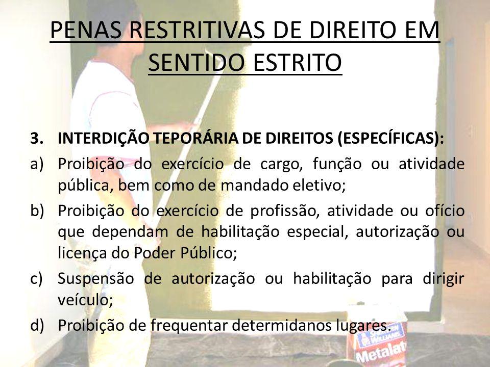PENAS RESTRITIVAS DE DIREITO EM SENTIDO ESTRITO