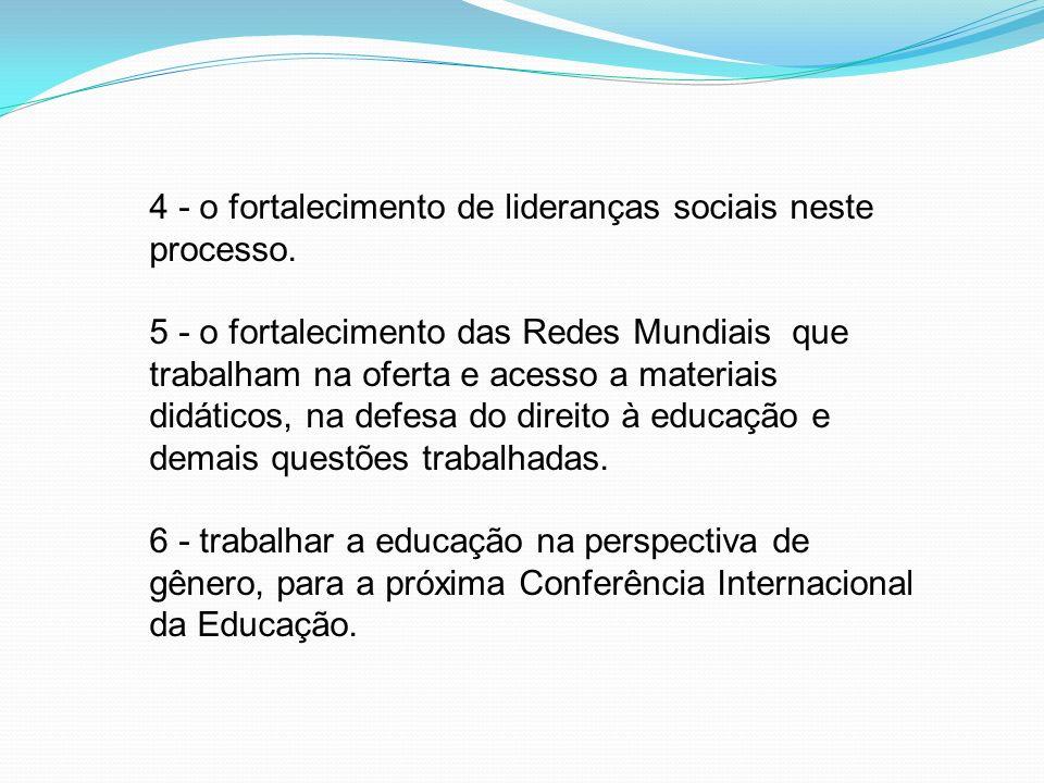 4 - o fortalecimento de lideranças sociais neste processo
