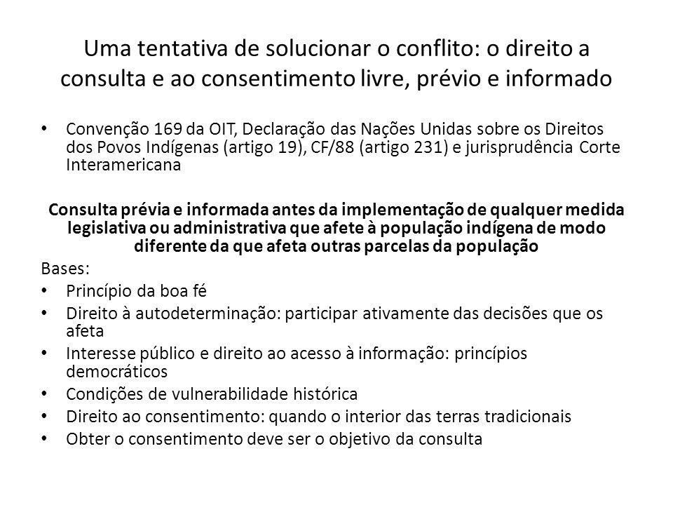 Uma tentativa de solucionar o conflito: o direito a consulta e ao consentimento livre, prévio e informado