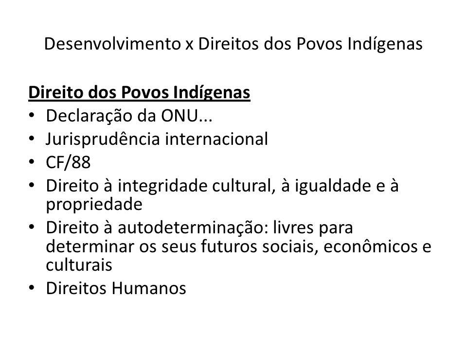 Desenvolvimento x Direitos dos Povos Indígenas