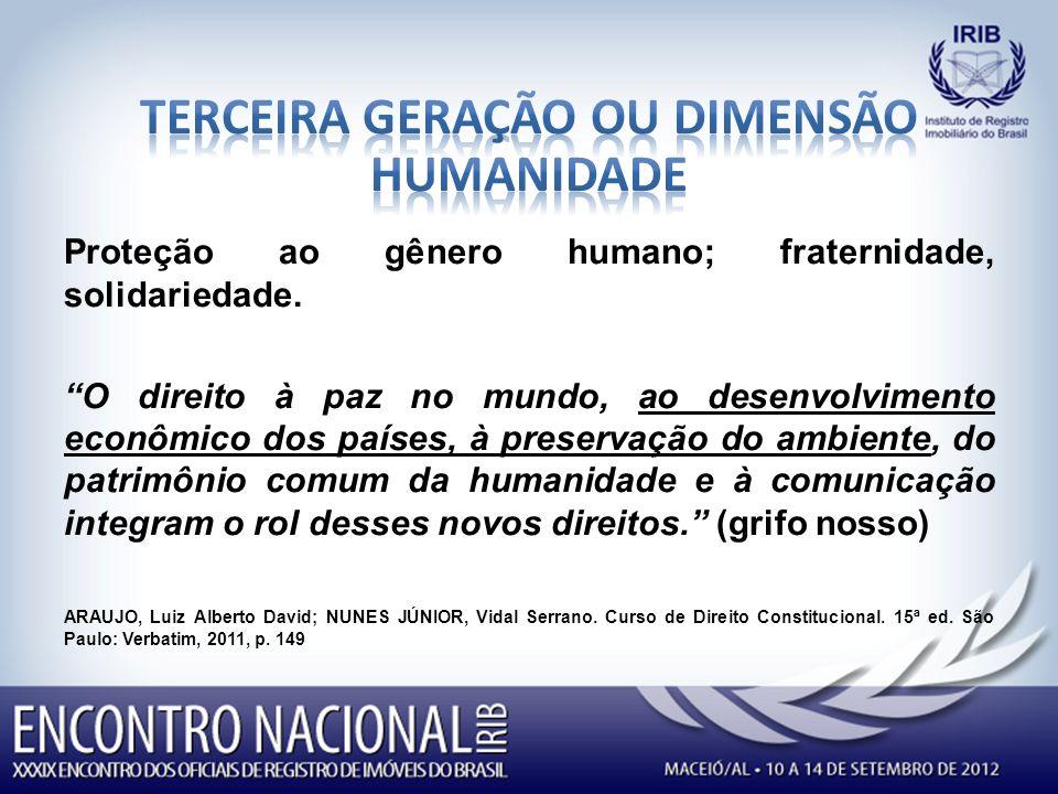 TERCEIRA GERAÇÃO OU DIMENSÃO HUMANIDADE