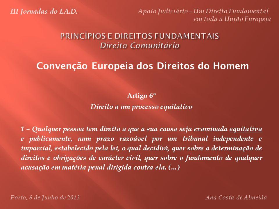 PRINCÍPIOS E DIREITOS FUNDAMENTAIS Direito Comunitário