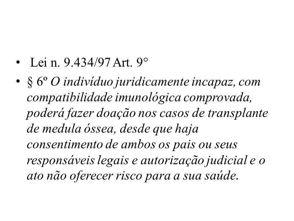 Lei n. 9.434/97 Art. 9°