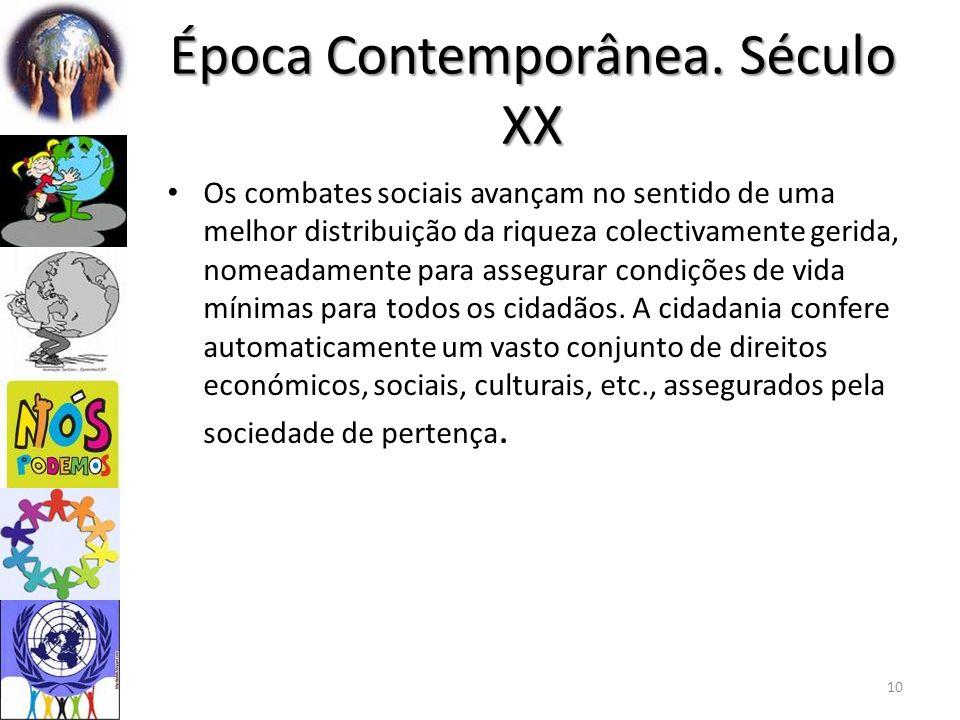 Época Contemporânea. Século XX