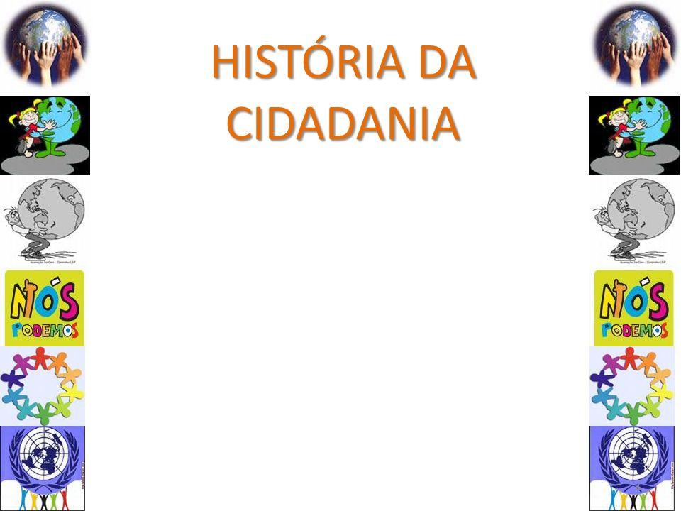 HISTÓRIA DA CIDADANIA