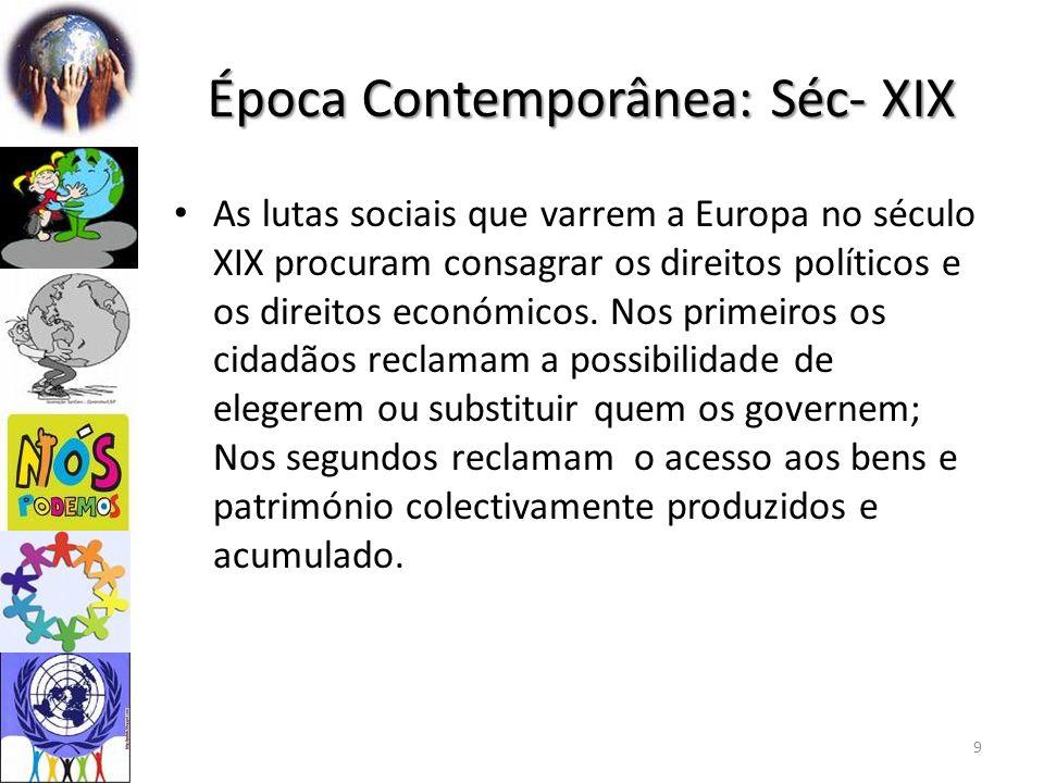 Época Contemporânea: Séc- XIX