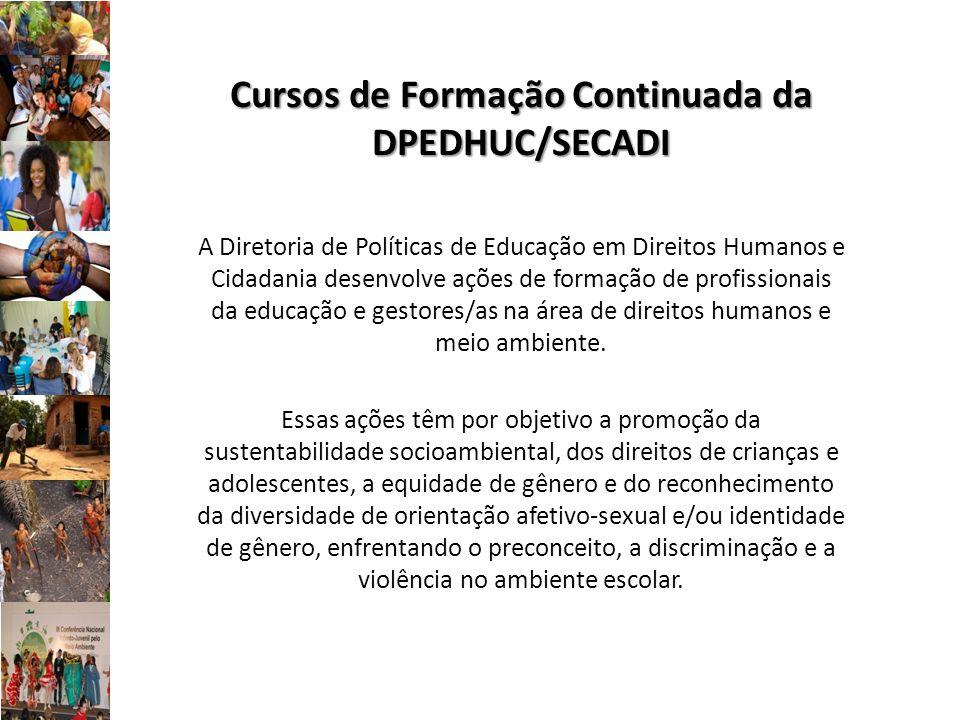 Cursos de Formação Continuada da DPEDHUC/SECADI
