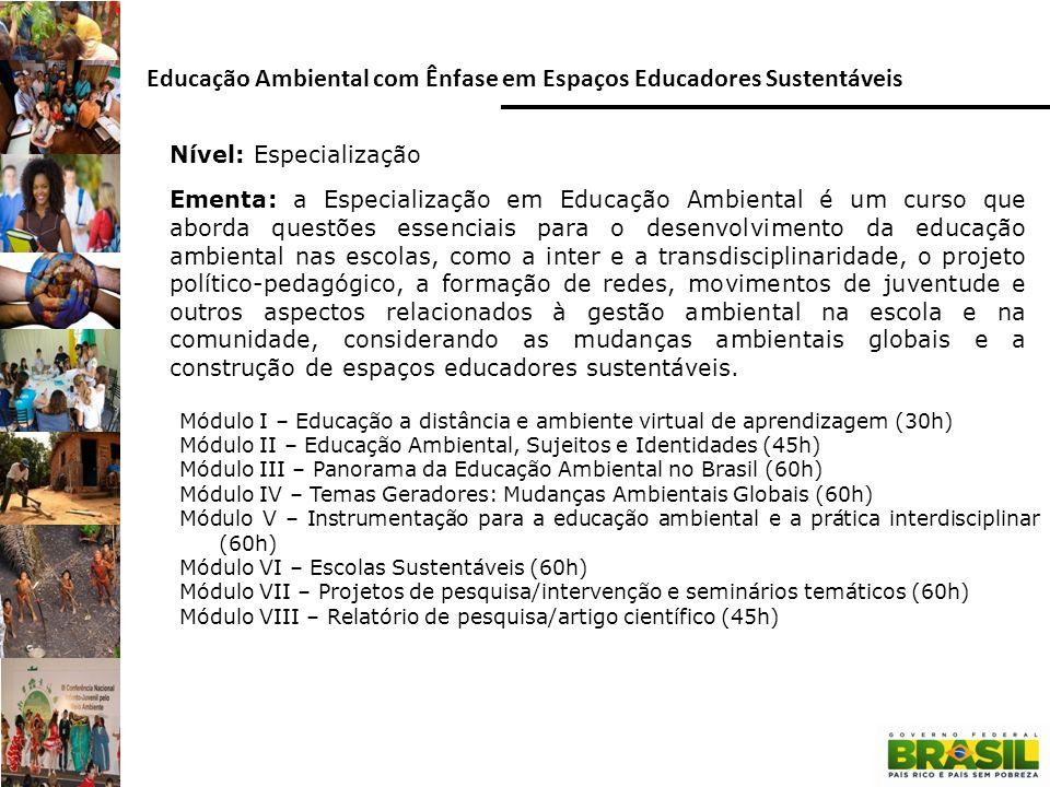 Educação Ambiental com Ênfase em Espaços Educadores Sustentáveis