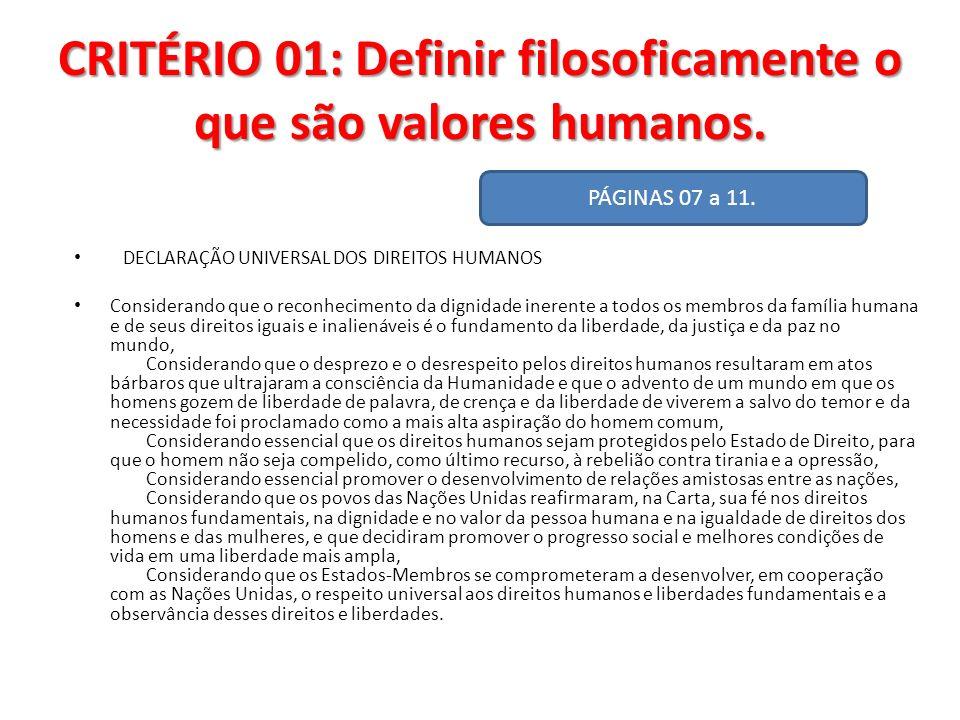 CRITÉRIO 01: Definir filosoficamente o que são valores humanos.