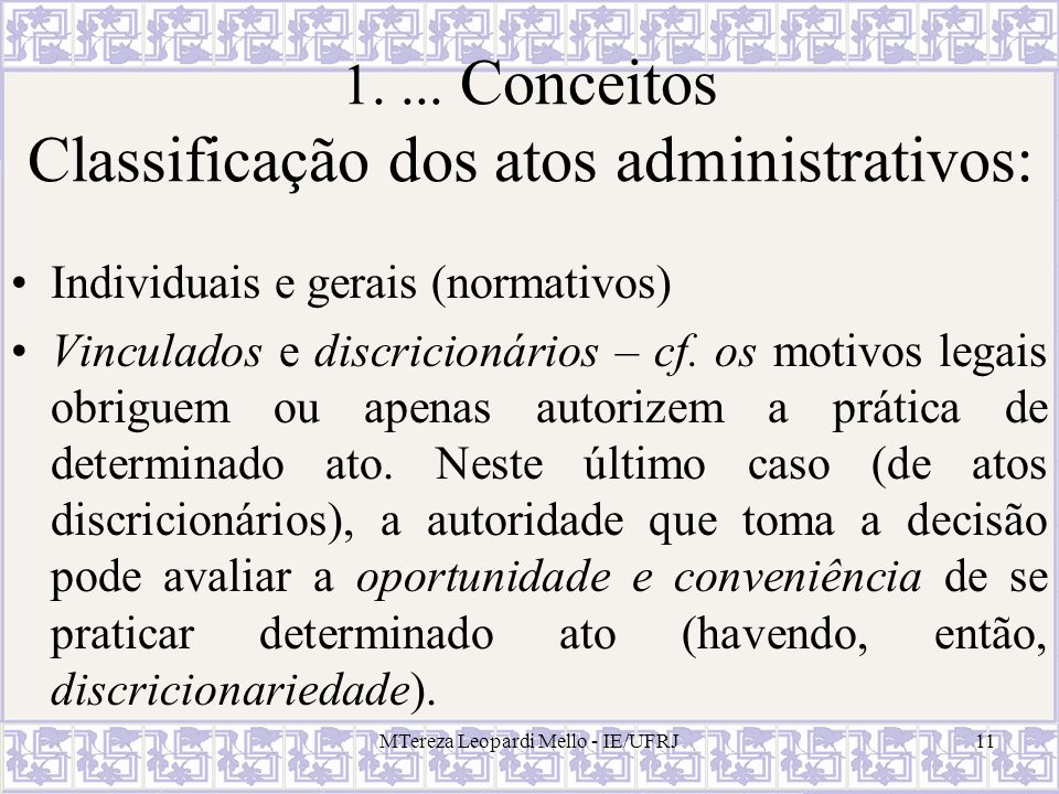 1. ... Conceitos Classificação dos atos administrativos:
