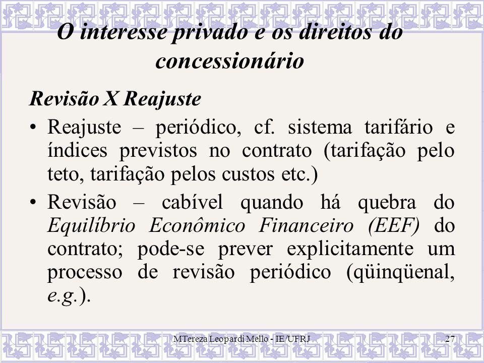 O interesse privado e os direitos do concessionário