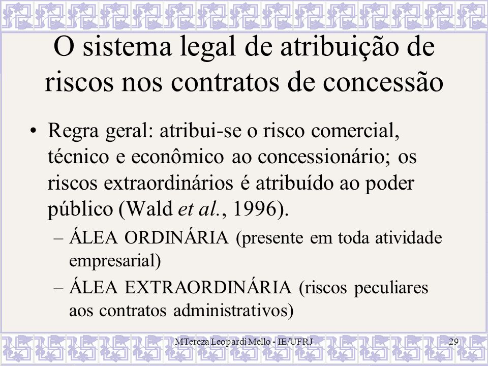 O sistema legal de atribuição de riscos nos contratos de concessão